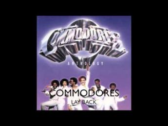 Commodores - Lay Back (1985)