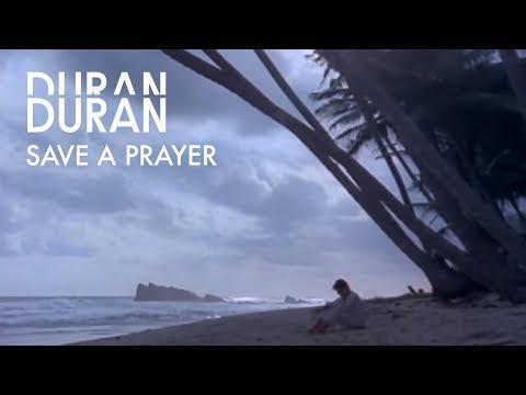 Duran Duran - Save A Prayer (1982)
