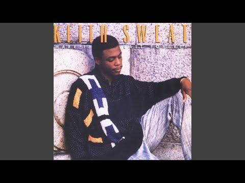 Keith Sweat - Make It Last Forever (with Jacci McGhee) (1988)