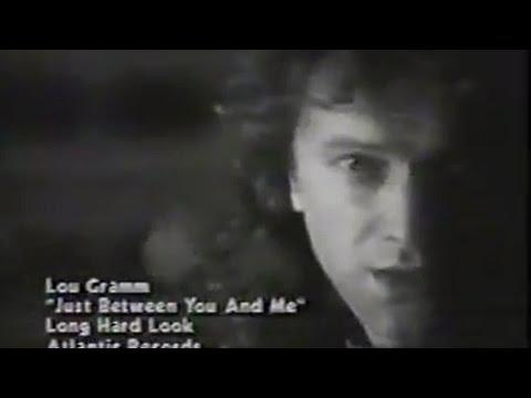 Lou Gramm - Just Between You And Me (1989)