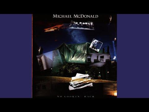 Michael McDonald - Bad Times (1985)