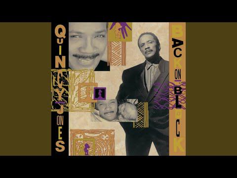 Quincy Jones Featuring Chaka Khan and Ray Charles - I'll Be Good To You (1989)