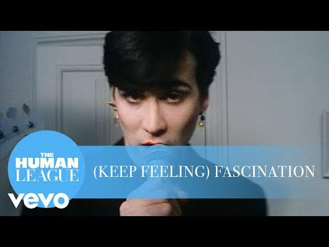 The Human League - (Keep Feeling) Fascination (1983)